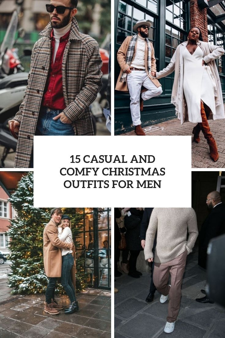 15 Casual And Comfy Christmas Outfits For Men