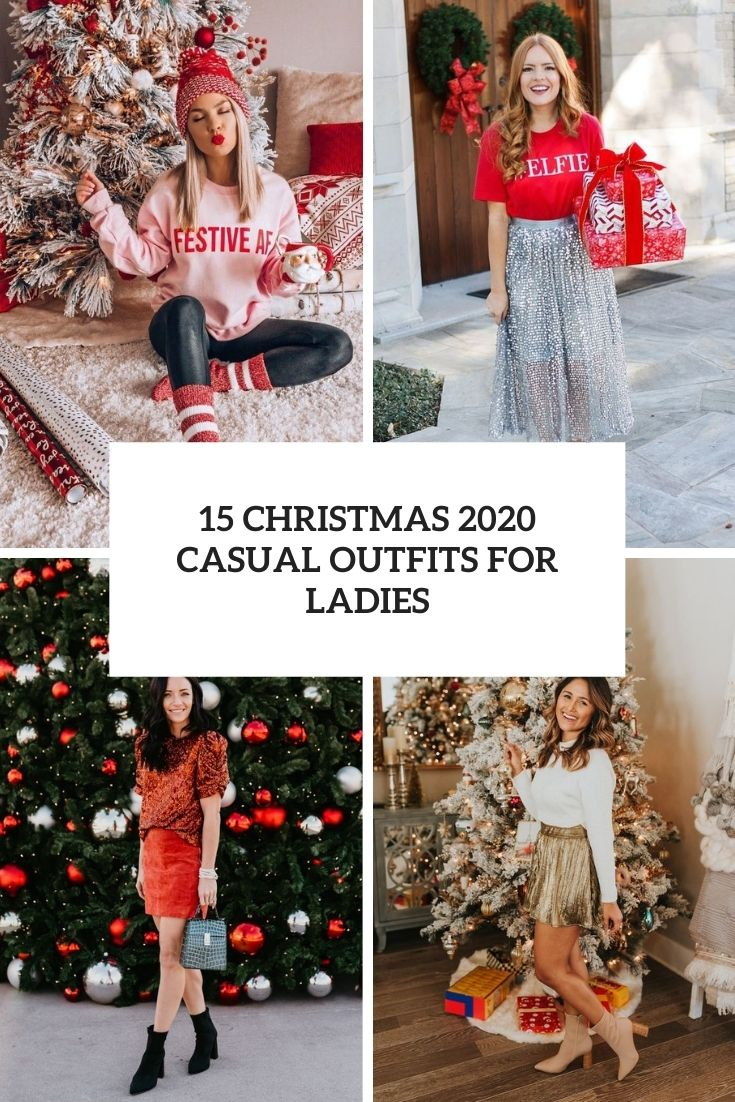 15 Christmas 2020 Casual Outfits For Ladies