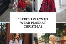 15 fresh ways to wear plaid at christmas cover