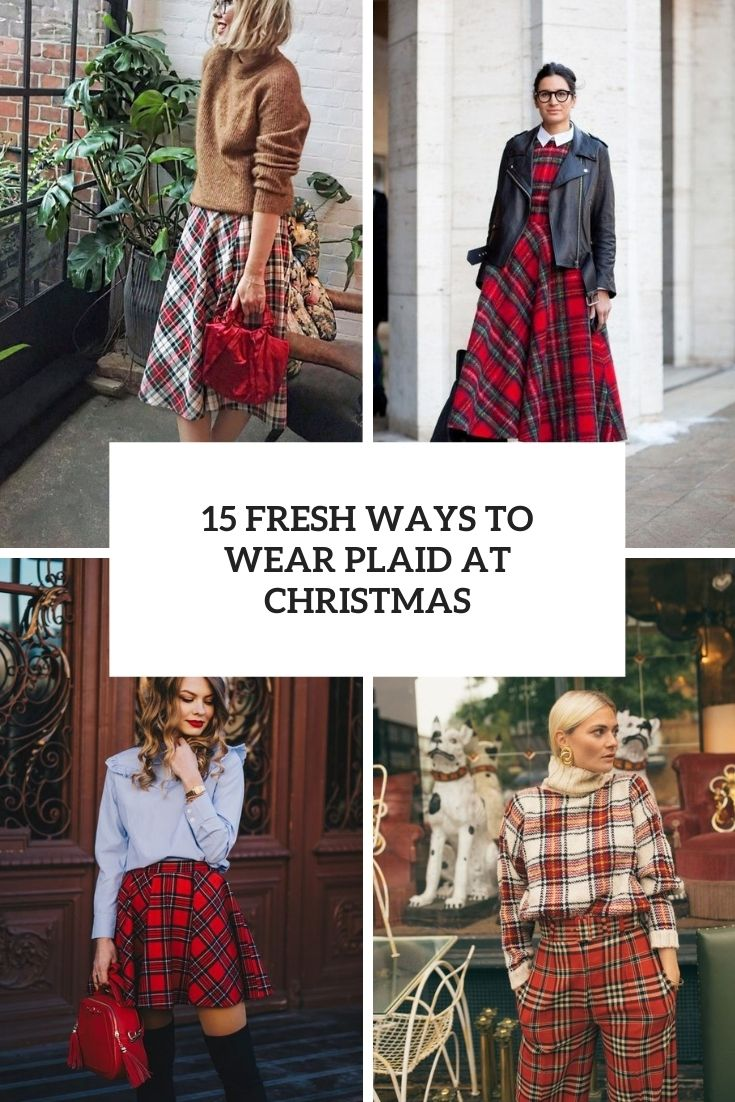 fresh ways to wear plaid at christmas cover