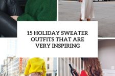 15 holiday sweater outfits that are very inspiring cover