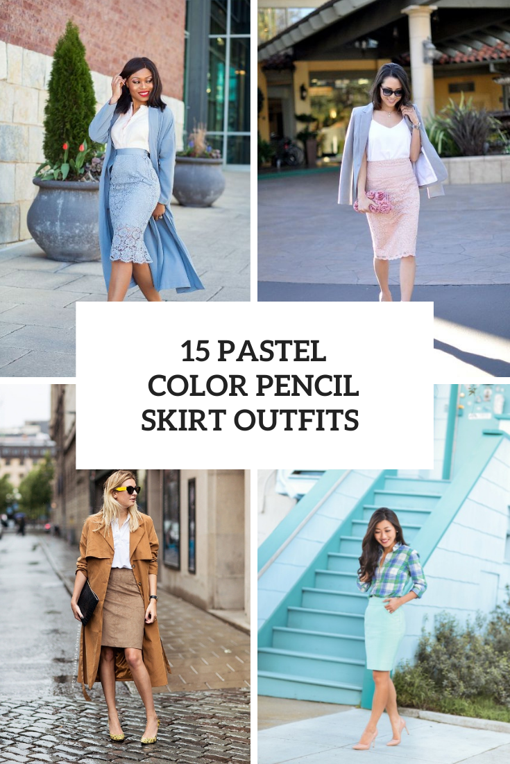 Spring Looks With Pastel Color Pencil Skirts