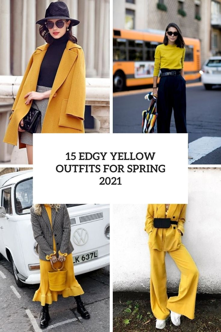 edgy yellow outfits for spring 2021 cover