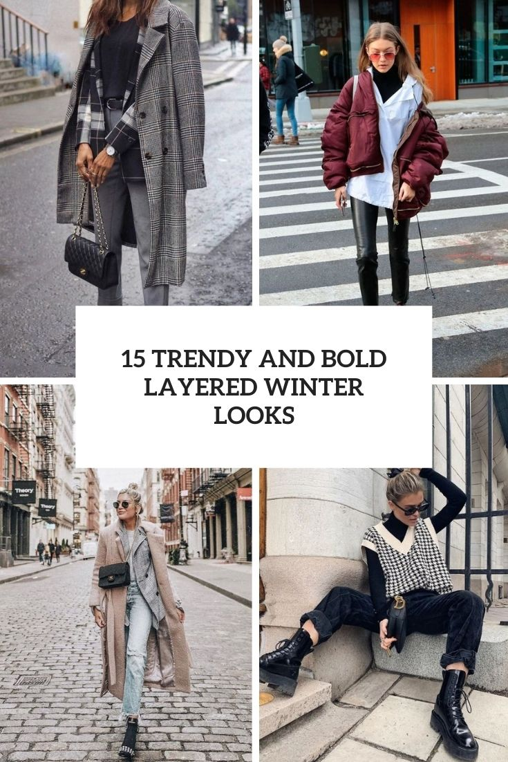 trendy and bold layered winter looks cover