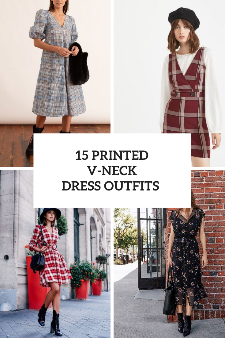 15 Adorable Looks With Printed V-Neck Dresses