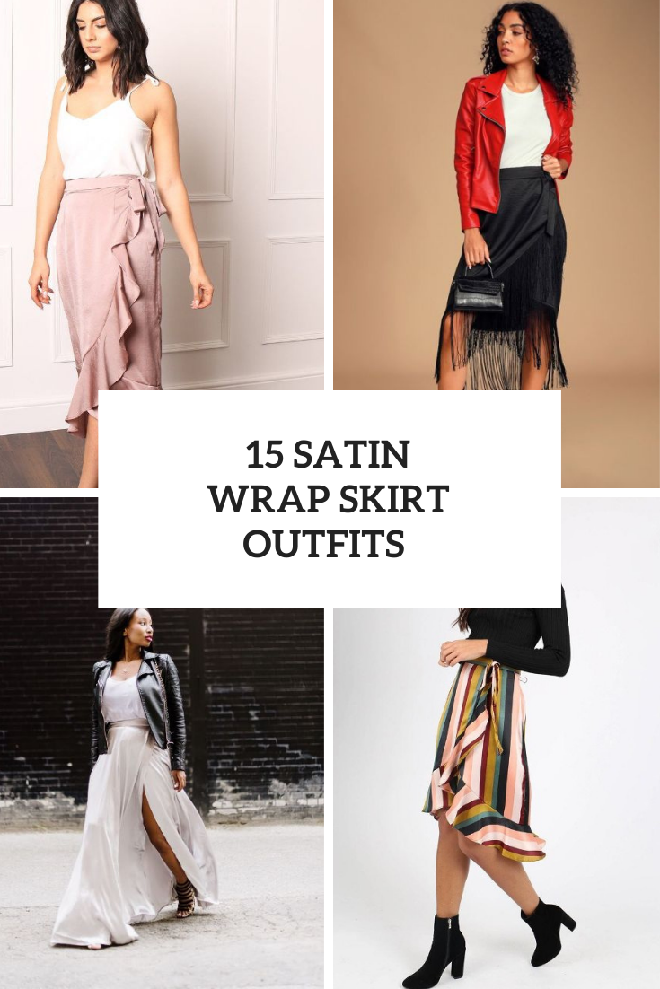 15 Looks With Satin Wrap Skirts For Spring Days