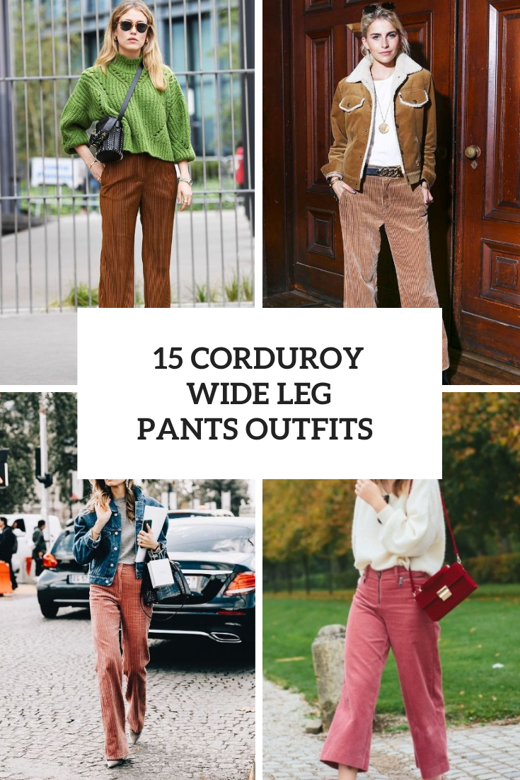 Outfits With Corduroy Wide Leg Trousers