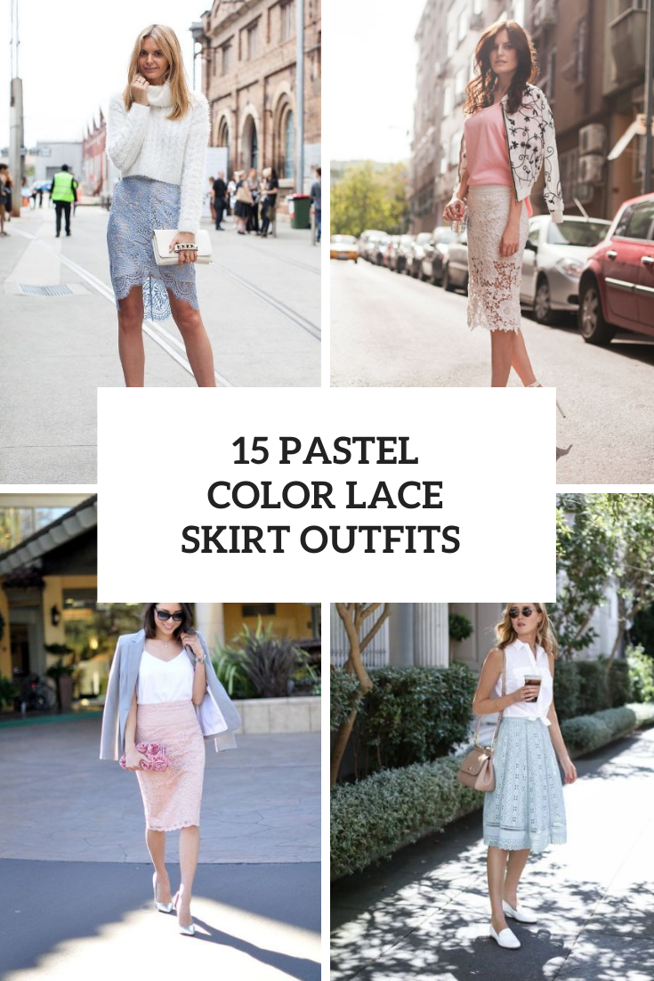 15 Outfits With Pastel Color Lace Skirts