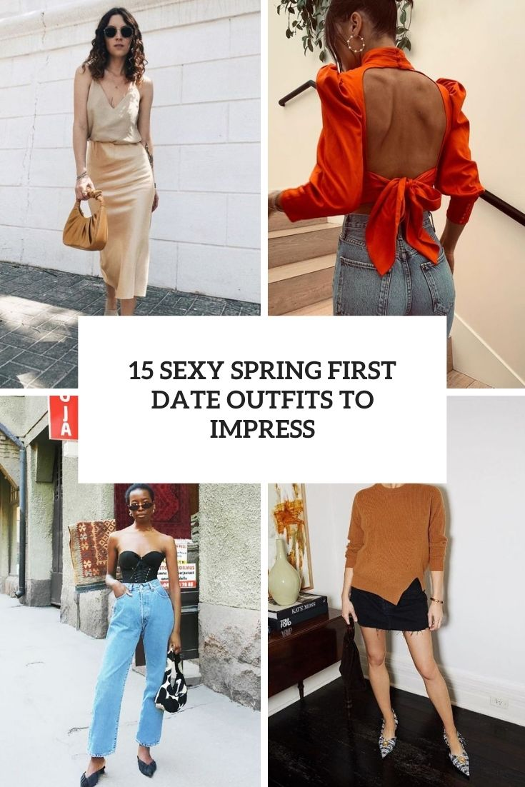 sexy spring first date outfits to impress cover