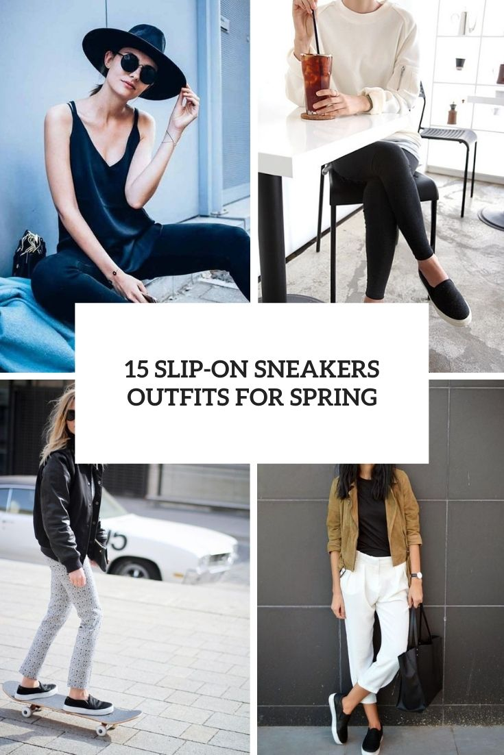 slip on sneakers outfits for spring cover