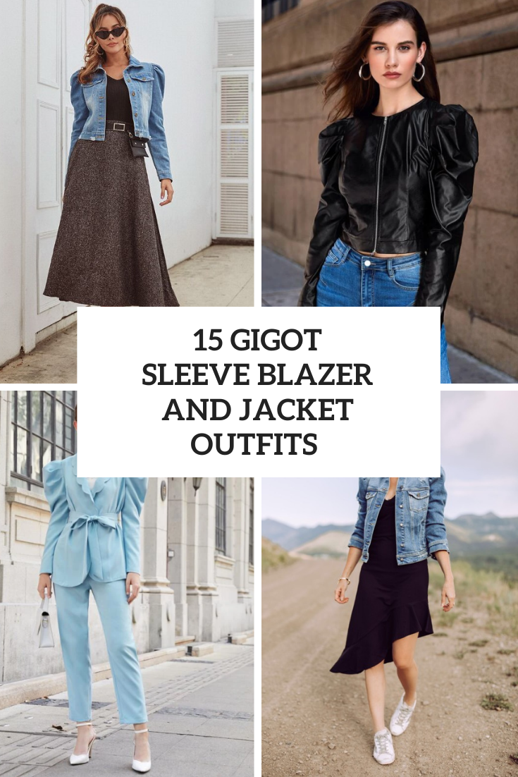 15 Outfits With Gigot Sleeve Jackets And Blazers