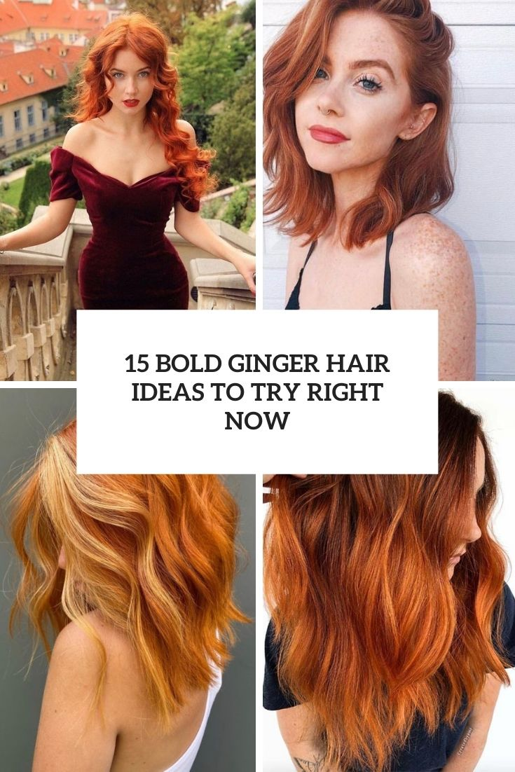 15 Bold Ginger Hair Ideas To Try Right Now