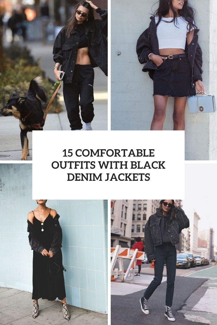 15 Comfortable Outfits With Black Denim Jackets