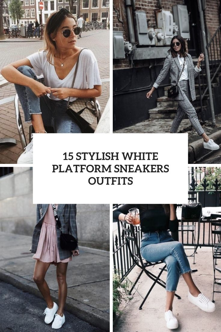 stylish white platform sneakers outfits cover