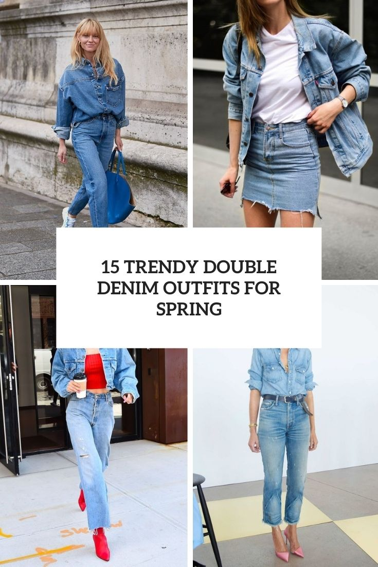 trendy double denim outfits for spring cover