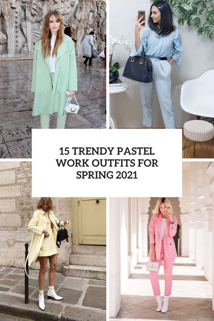 trendy pastel work outfits for spring 2021 cover