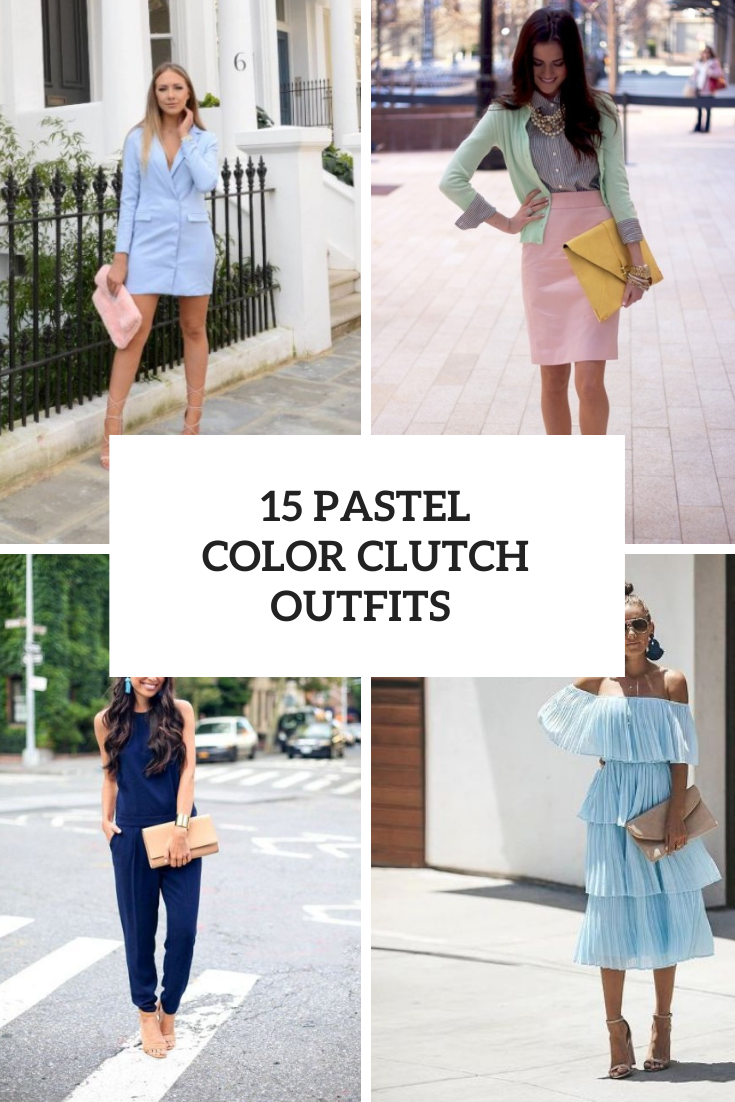 Adorable Looks With Pastel Color Clutches