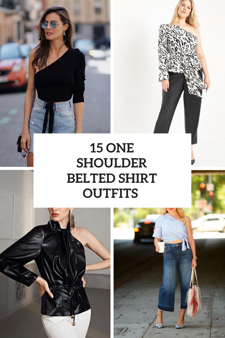 15 Looks With One Shoulder Belted Shirts
