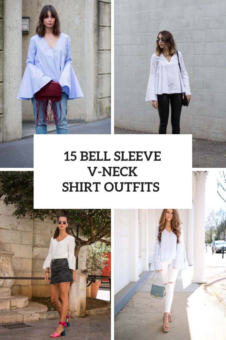 15 Outfits With Bell Sleeve V-Neck Shirts