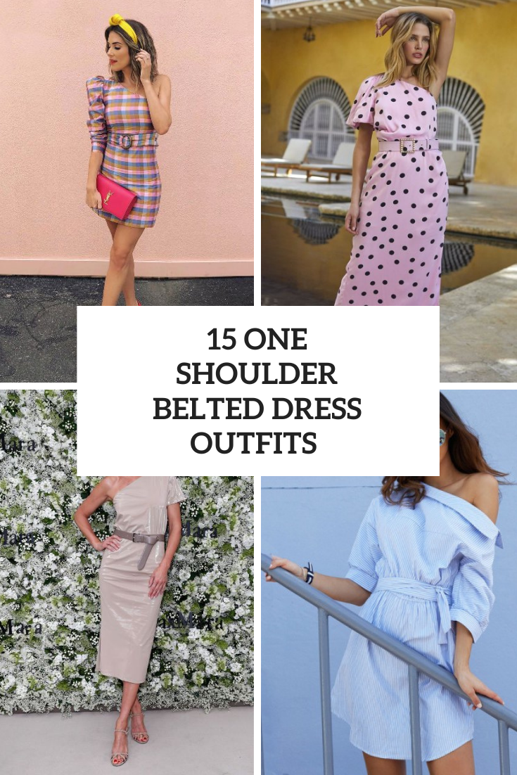 15 Outfits With One Shoulder Belted Dresses