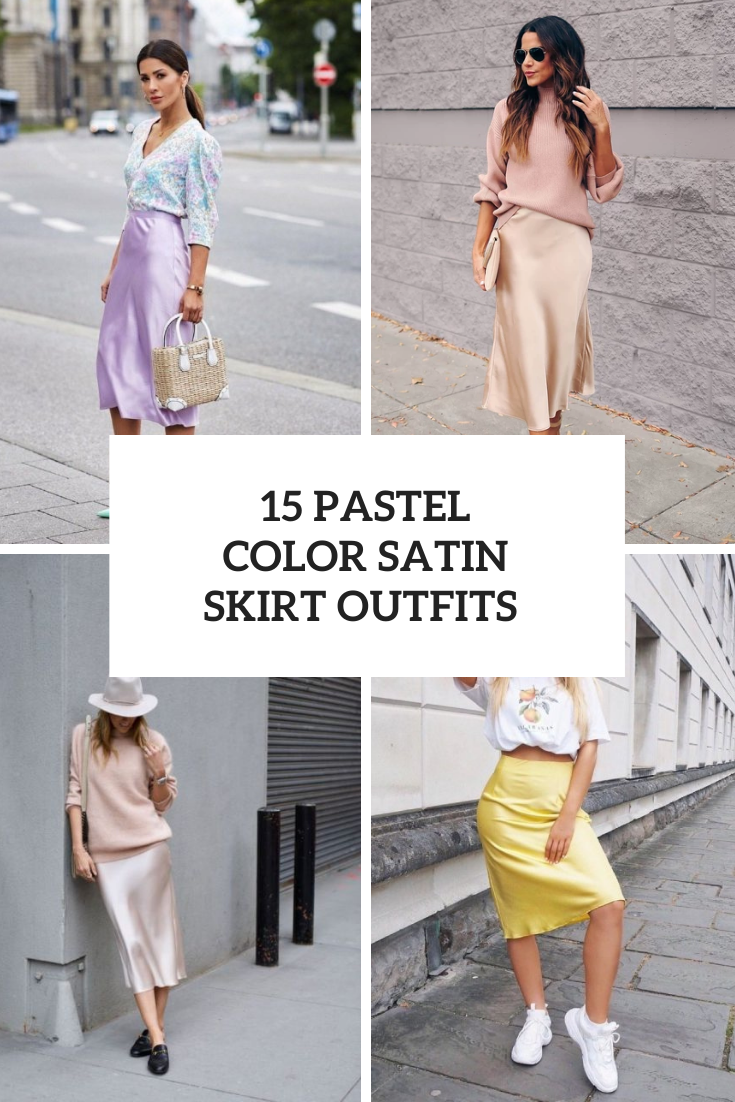 15 Outfits With Pastel Color Satin Skirts