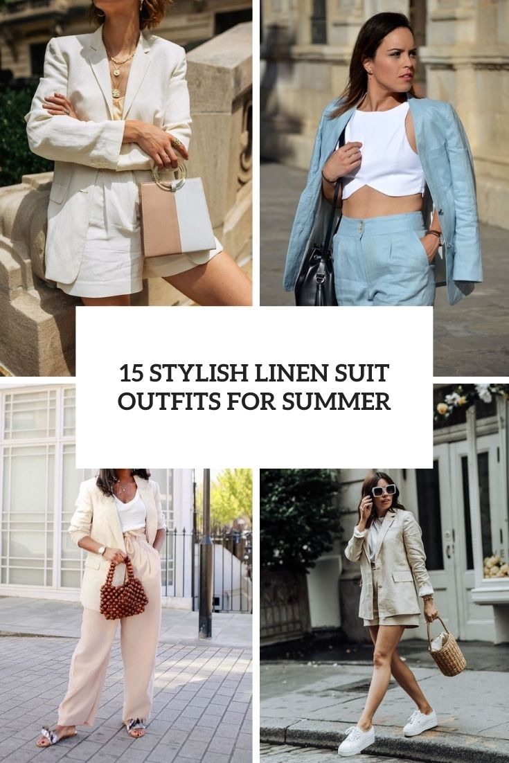 15 Stylish Linen Suit Outfits For Summer