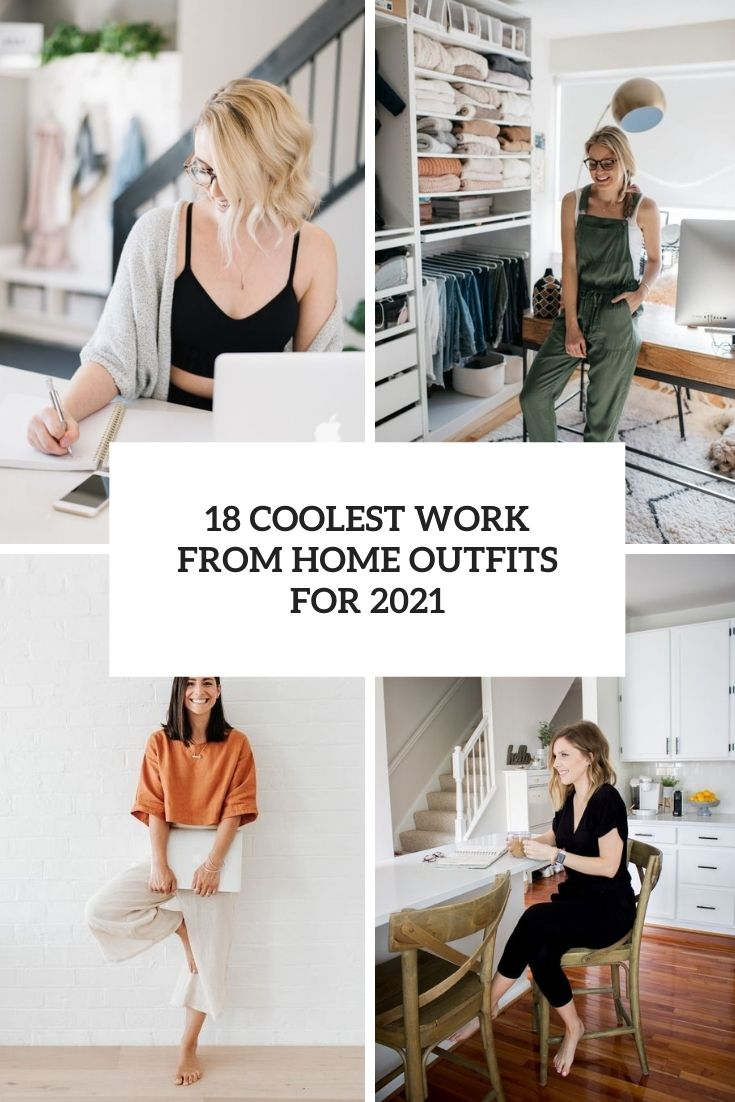 coolest work from home outfits for 2021 cover