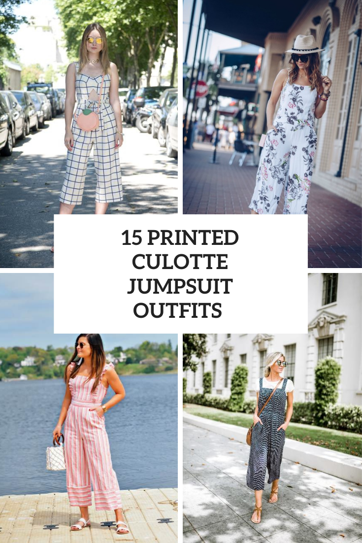 15 Eye-Catching Outfits With Printed Culotte Jumpsuits