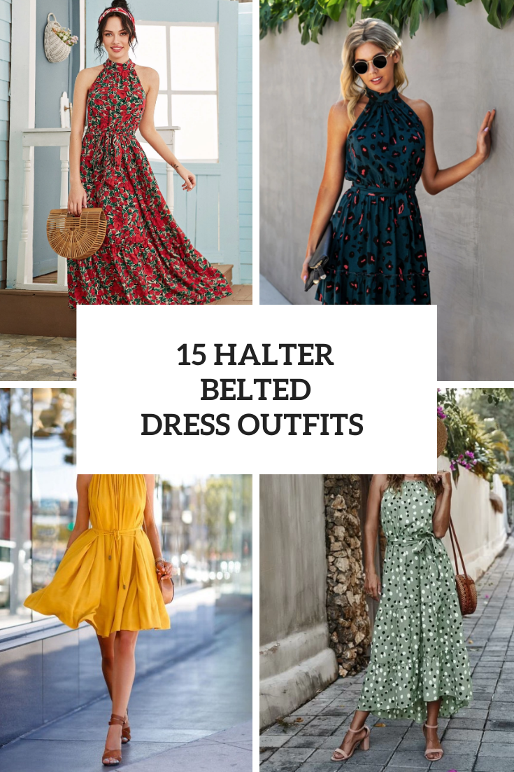 15 Looks With Halter Belted Dresses