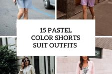 15 Looks With Pastel Color Shorts Suits
