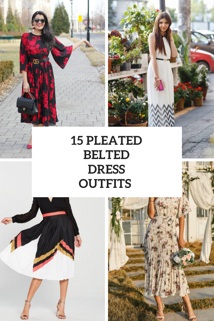 15 Looks With Pleated Belted Dresses