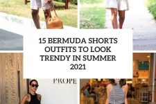 15 bermuda shorts outfits to look trendy in summer 2021 cover