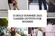 15 bold summer 2021 career outfits for women cover