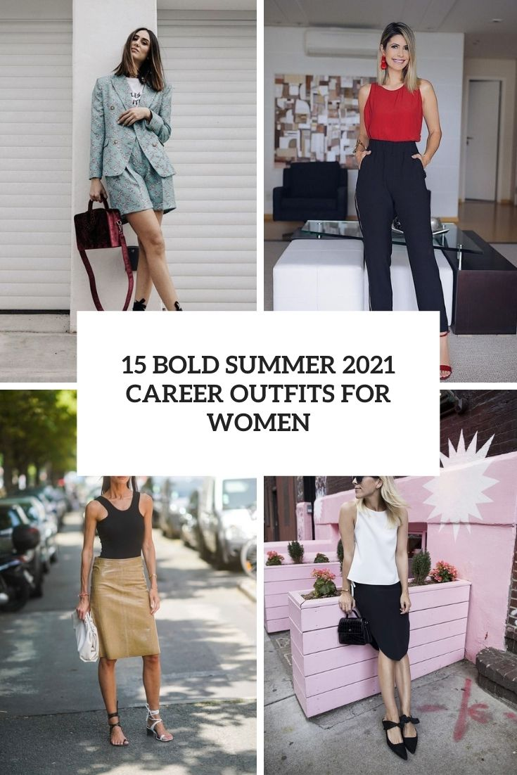 bold summer 2021 career outfits for women cover