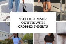 15 cool summer outfits with cropped t-shirts cover