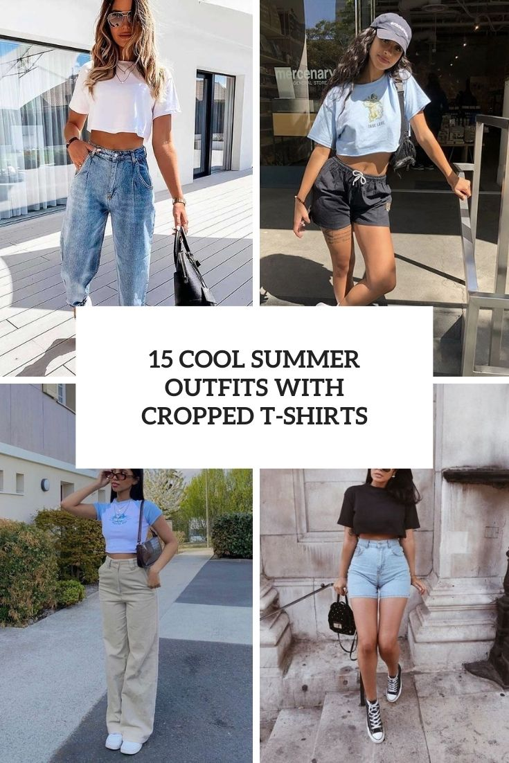 15 Cool Summer Outfits With Cropped T-Shirts