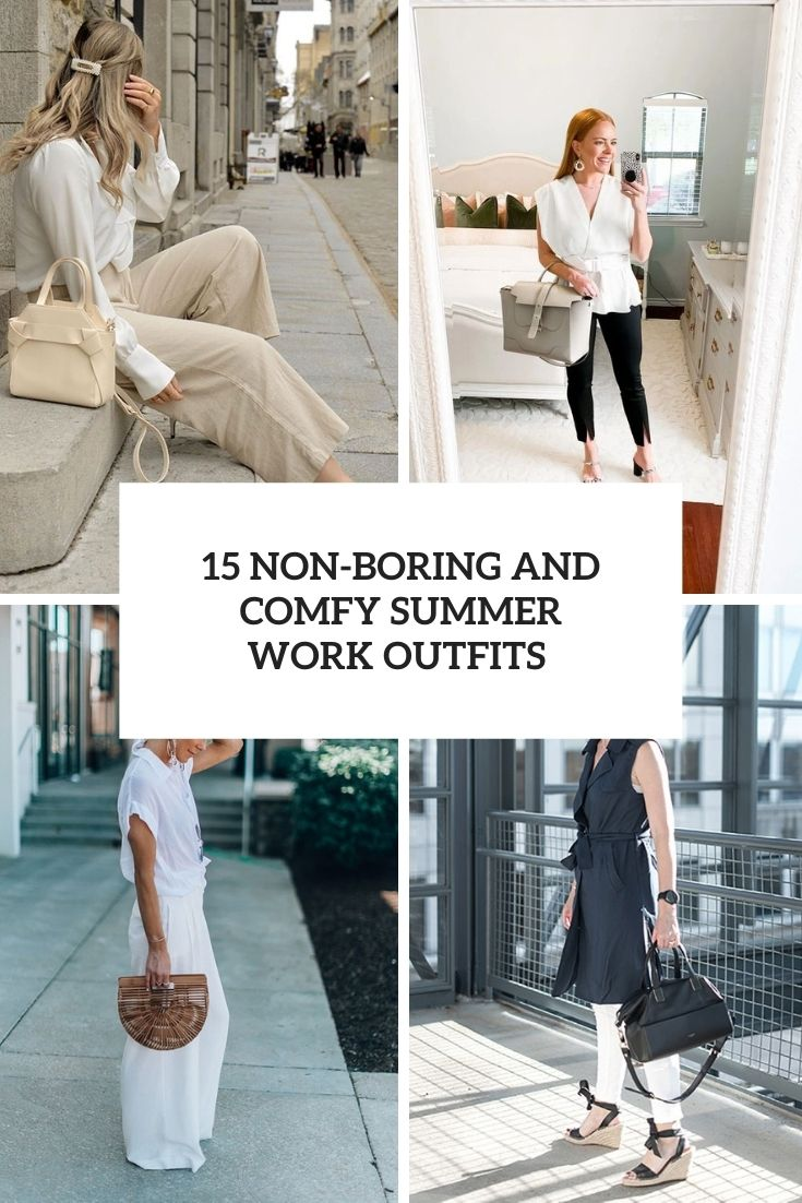 15 non-boring and comfy summer work outfits cover