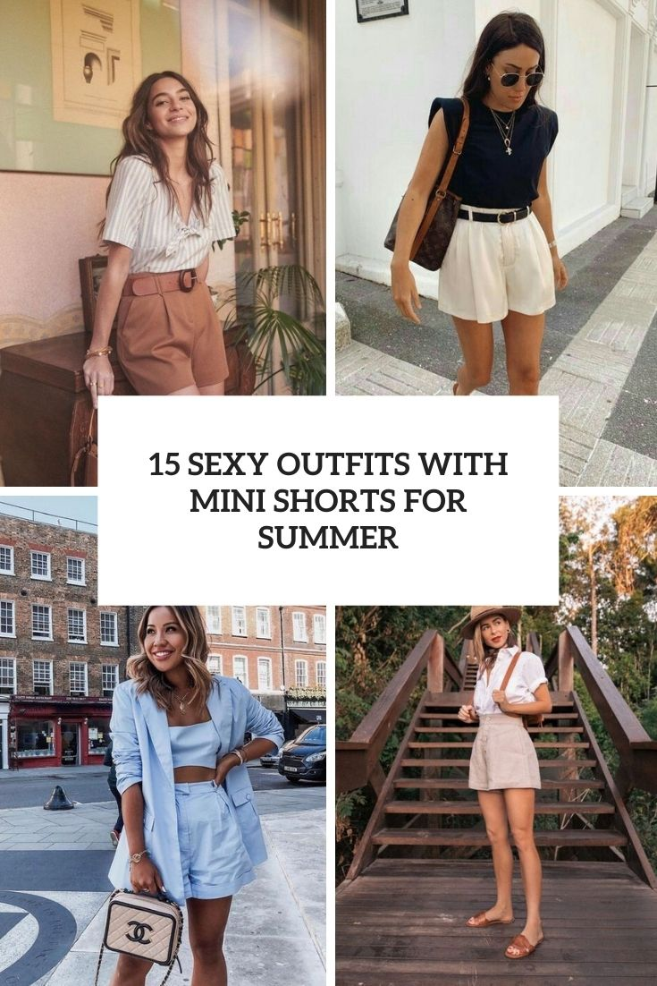sexy outfits with mini shorts for summer cover