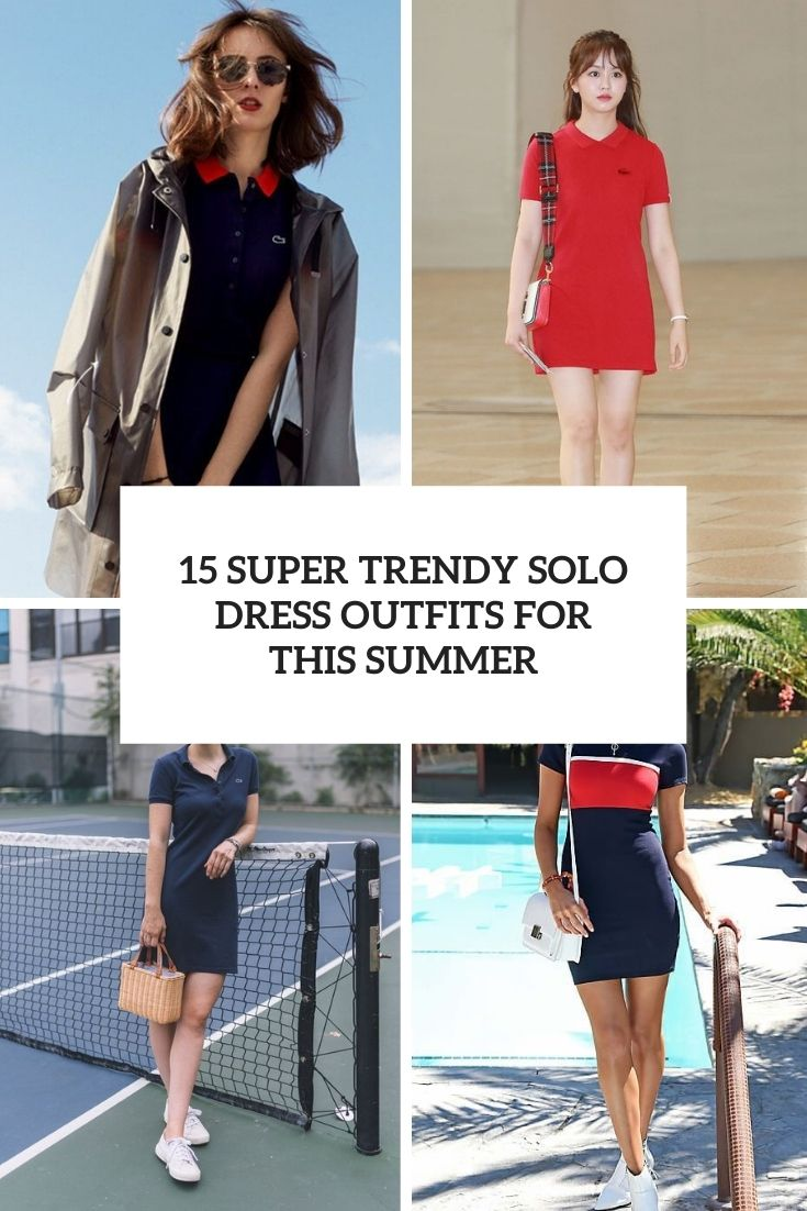 15 Super Trendy Polo Dress Outfits For This Summer