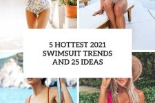 5 hottest 2021 swimsuit trends and 25 ideas cover