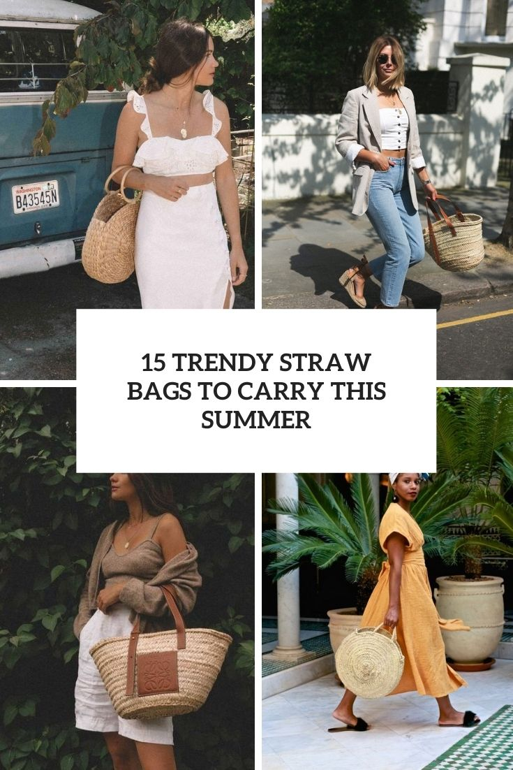 15 Trendy Straw Bags To Carry This Summer