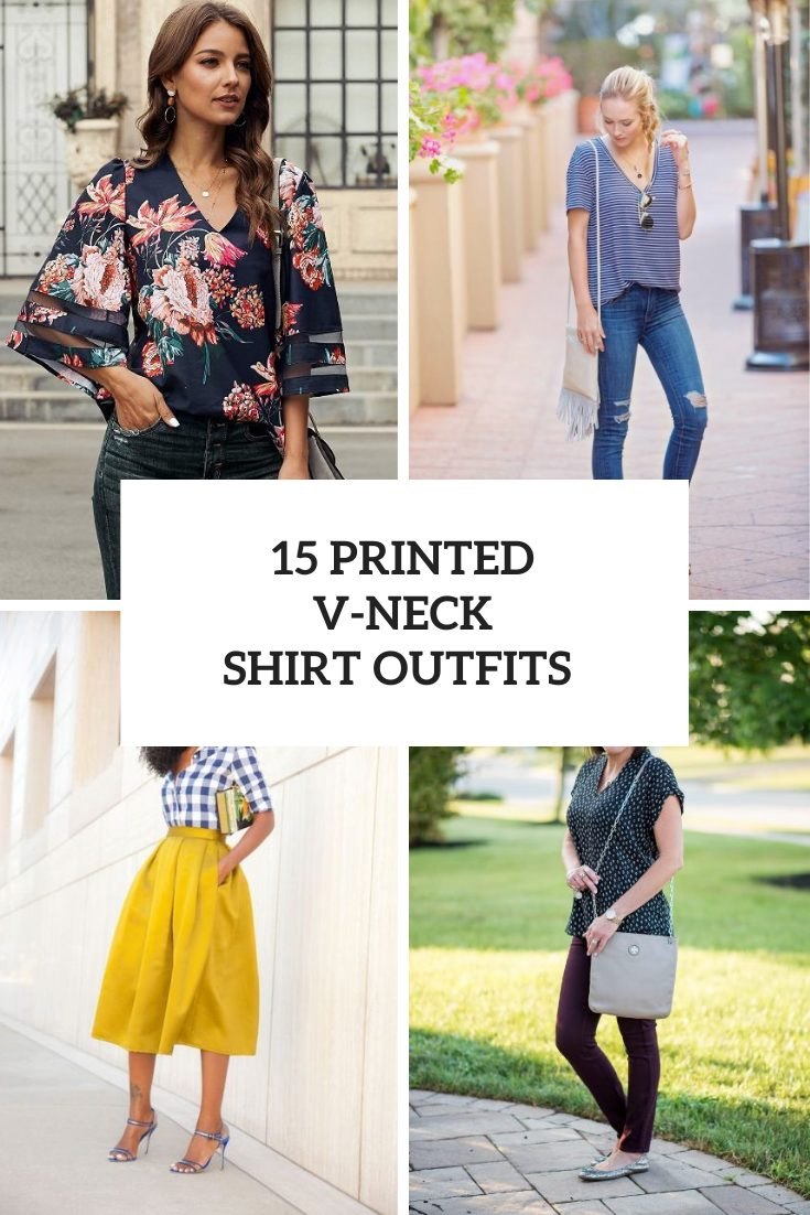 15 Fabulous Outfits With Printed V-Neck Shirts
