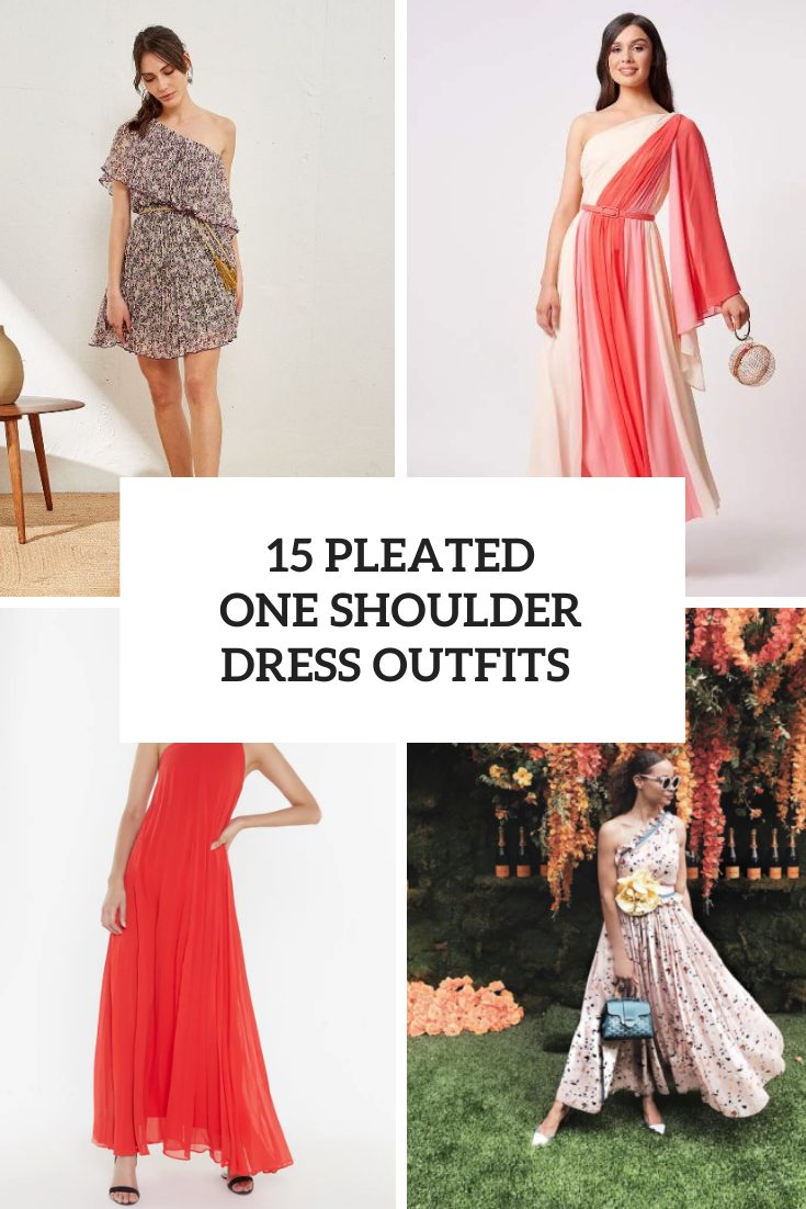 15 Looks With Pleated One Shoulder Dresses