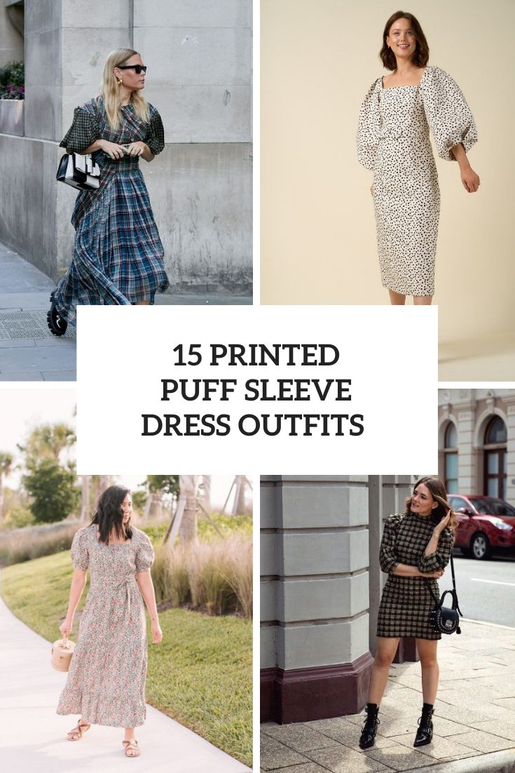 15 Looks With Printed Puff Sleeve Dresses
