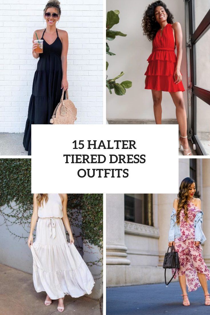 15 Outfit Ideas With Tiered Halter Dresses