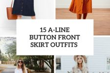 15 Outfits With A-Line Button Front Skirts