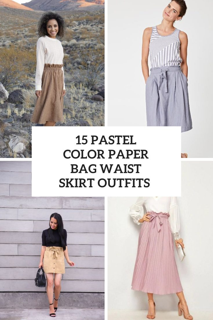 15 Outfits With Pastel Color Paper Bag Waist Skirts