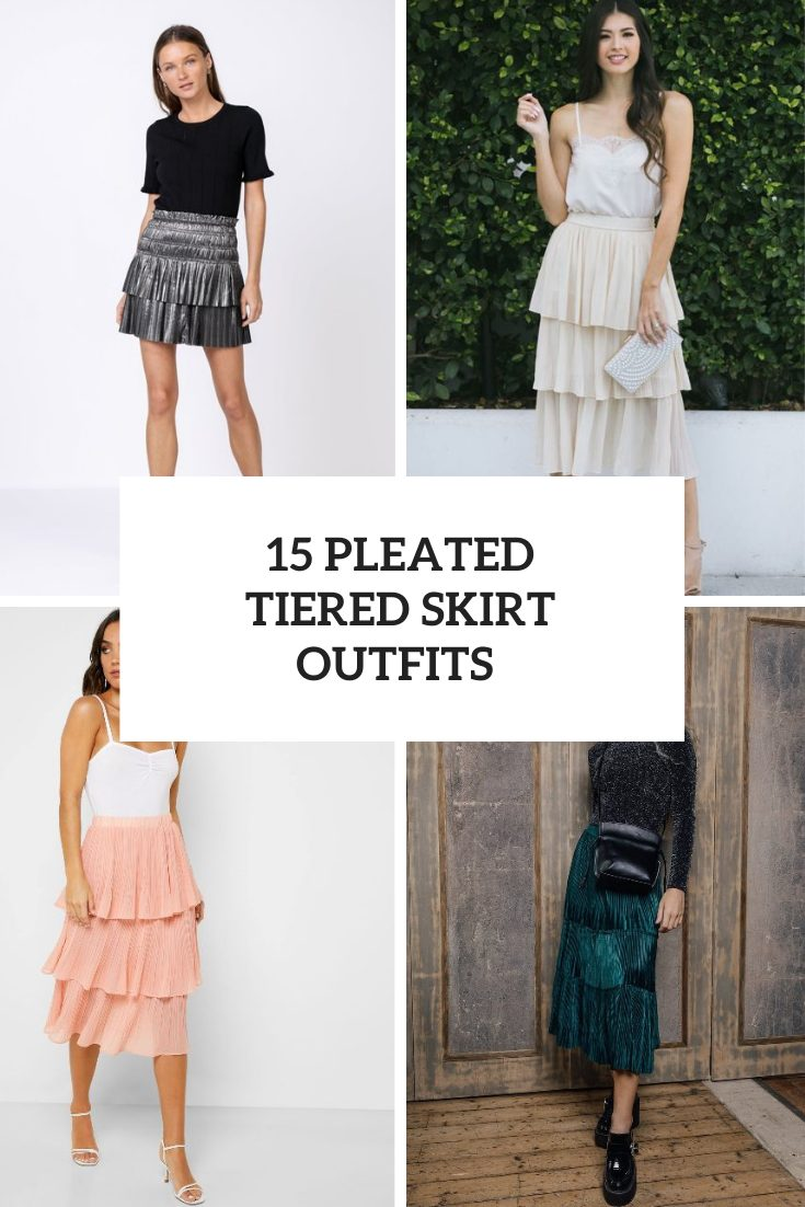 15 Outfits With Pleated Tiered Skirts