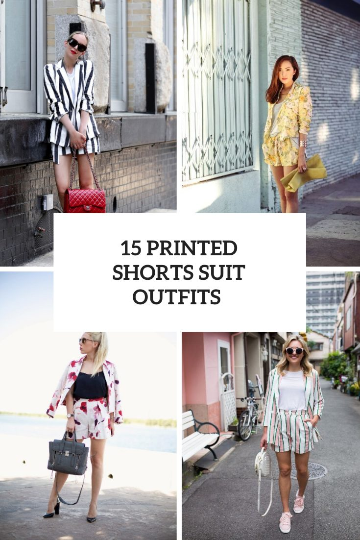 15 Outfits With Printed Suits With Shorts And A Blazer