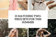 15 matching two-piece sets for this summer cover